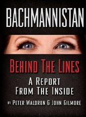 Bachmannistan__Behind_The_Lines_eBook__Peter_Waldron__John_Gilmore__Kindle_Store